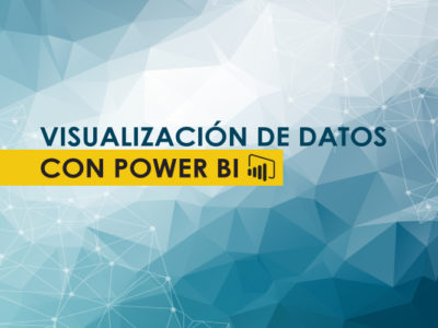 Educación Continua: Visualización de Datos con Power BI